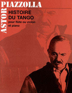 Piazzolla, A. - Histoire du Tango