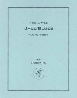 Rubyana - The Little Jazz/Blues Flute Book - FLUTISTRY BOSTON