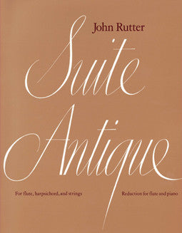 Rutter, J. - Suite Antique - FLUTISTRY BOSTON