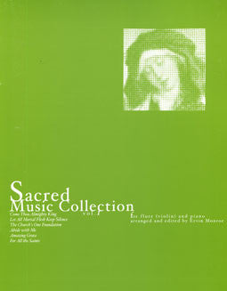 Sacred Music Collection - Vol 1 - FLUTISTRY BOSTON