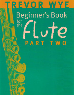 Wye, T. - Beginner's Book 2 - FLUTISTRY BOSTON