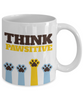 Cute Think Pawsitive Dog Coffee Mug - Doxie Got Moxie