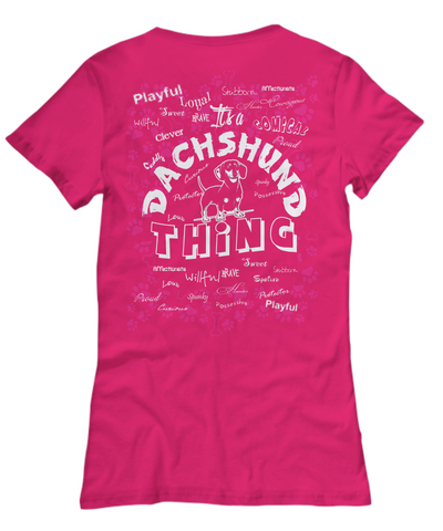 It's A Dachshund Thing for Women - Doxie Got Moxie