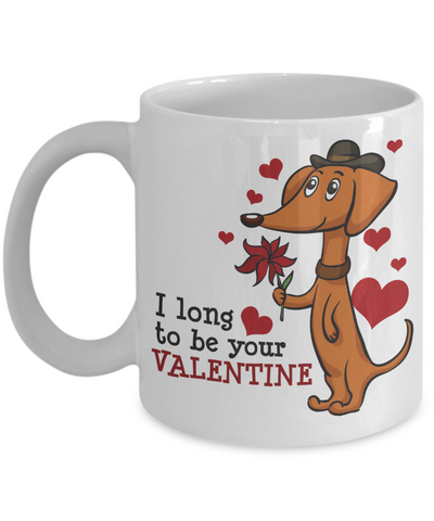 Best Gift Long to be Your Valentine Coffee Mug - Doxie Got Moxie