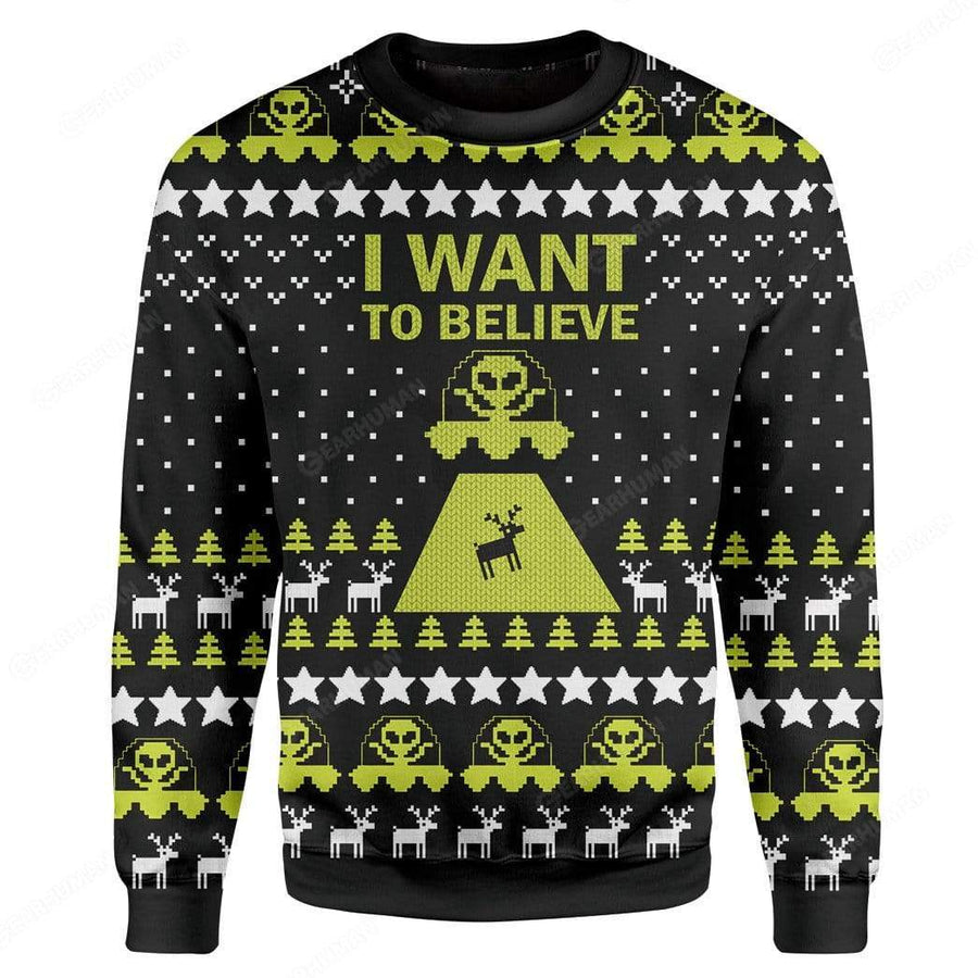 Custom Ugly I Want To Believe Christmas Sweater Jumper