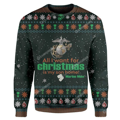 Ugly All I Want For Christmas Is My Son Home Custom Sweater Apparel HD-DT19111902 Ugly Christmas Sweater Long Sleeve S