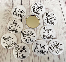 Load image into Gallery viewer, Hen Party Mirrors. Hen Favours. Bride Tribe