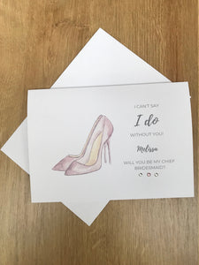 Personalised Heels Wedding will you be my bridesmaid card
