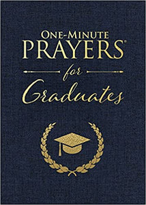 One Minute Prayers for Graduates