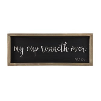 My Cup Runneth Over Sign