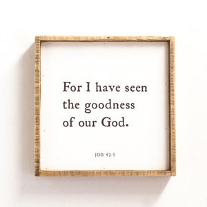 For I Have Seen the Goodness