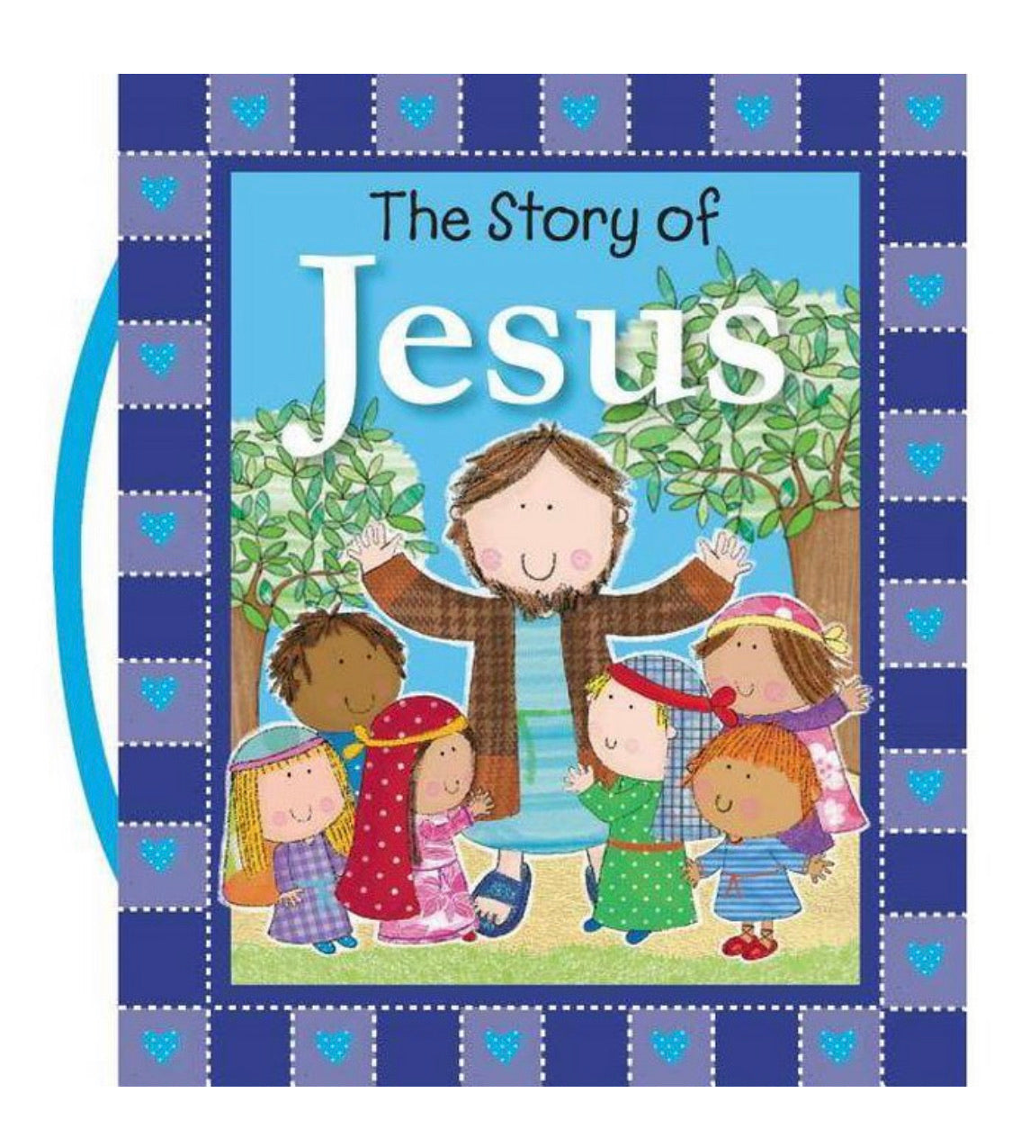 The Story of Jesus Board Book