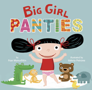 Big Girl Panties! Board Book
