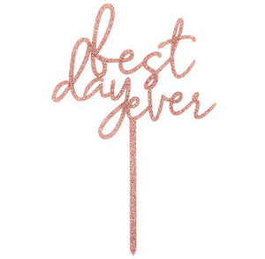 Best Day Cake Topper