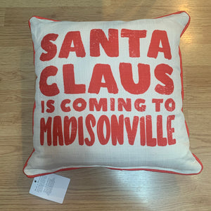 Santa Is Coming to Madville Pillow
