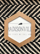 Load image into Gallery viewer, Madisonville-Place We Call Home Coasters