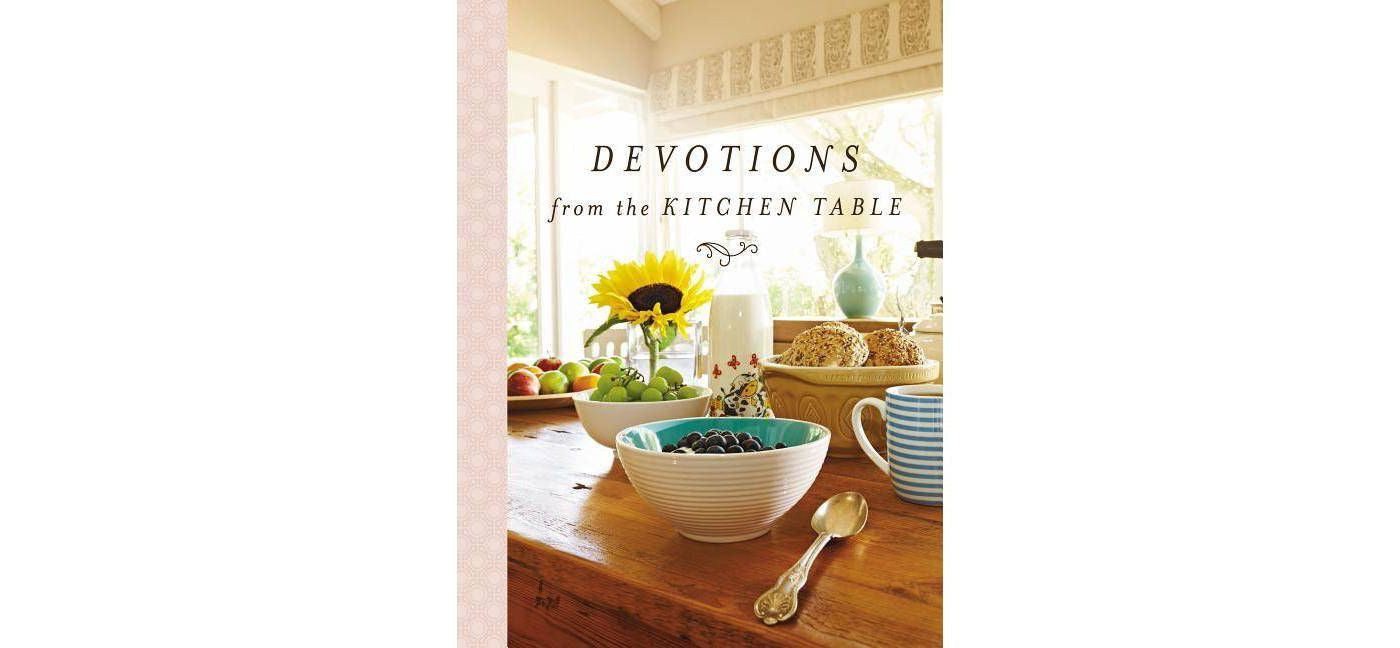 Devotions for the Kitchen Table