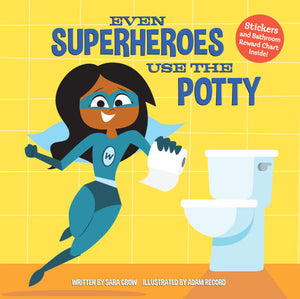 Even Superheroes Potty Board Book