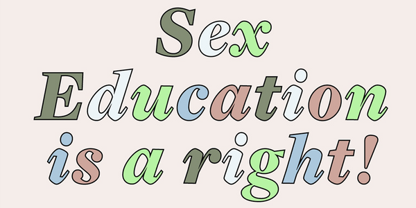HOLISTIC SEXUALITY EDUCATION: WHY IT'S IMPORTANT