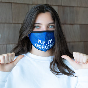 Face Mask - YUP, I'M ESSENTIAL