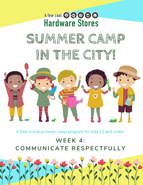 Summer Camp Week 4: Communicate Respectfully