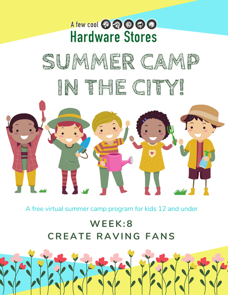 Summer Camp Week 8: Create Raving Fans
