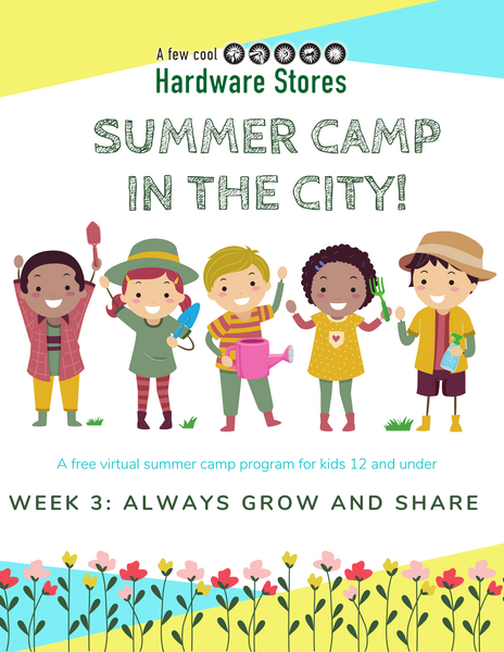 "Summer Camp Week 3: ""Always Grow & Share"""
