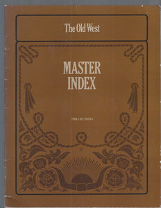 Time-Life The Old West (MASTER INDEX)