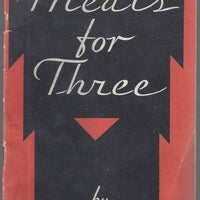 Meals for Three by Mrs. Charles b. Knox 1932