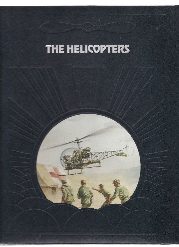 Time-Life: The Epic of Flight-The Helicopters