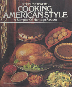 Betty Crocker's Cooking American Style 1976