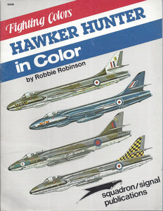 Hawker Hunter in Color-Fighting Colors series by Robbie Robinson (Paperback)