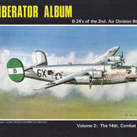 Liberator Album B-24's of the 2nd Air Division, 8th Air Force; Vol. 2: The 14th Combat Bomb Wing (Paperback)