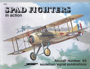 Spad Fighters in action - Aircraft No. 93 (Paperback)