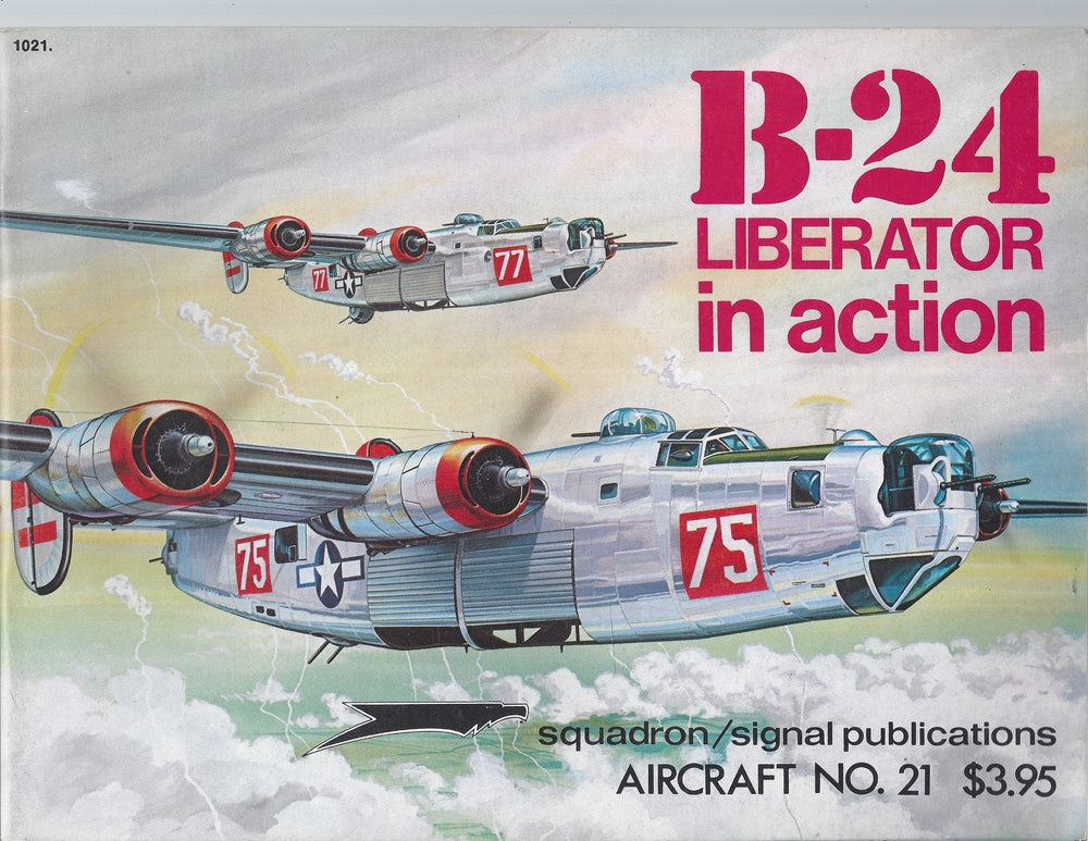 B-24 Liberator in action - Aircraft No. 21 1975 (Paperback)