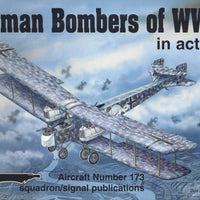 German Bomber of WWI-In Action Aircraft No 173  (Paperback)