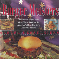 Burger Meisters by Marcel Desaulniers