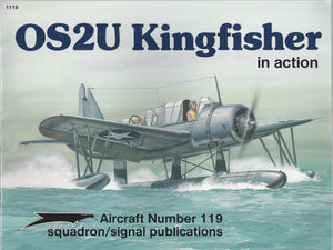 OS2U Kingfisher in action - Aircraft No. 119 (Paperback)