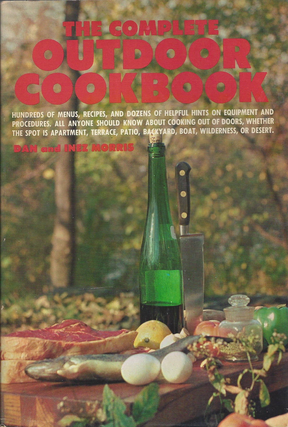The complete outdoor cookbook, by Dan and Inez Morris (Hardcover)