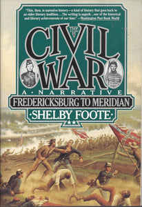 Shelby Foote's The Civil War-A Narrative 3 volume Softcover Box set