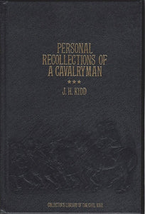 Time-Life: Collector's library of the Civil War-Personal Recollections of a Calveryman by J. H. Kidd  LEATHER BOUND