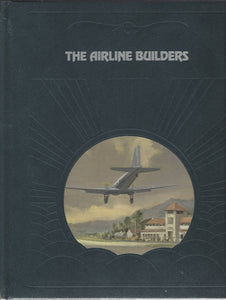 Time-Life: The Epic of Flight-The Airline Builders