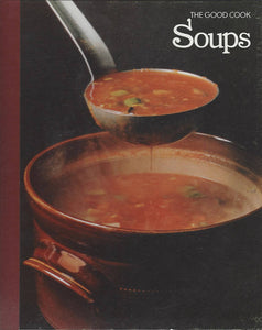 TIME-LIFE: The Good Cook-Soups