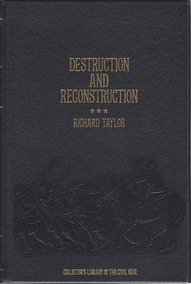 Time-Life: Collector's library of the Civil War-Destruction & Reconstruction  by Richard Taylor LEATHER BOUND