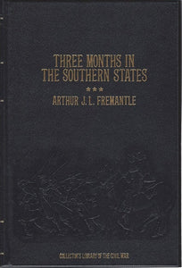 Time-Life: Collector's library of the Civil War-Three Months in the Southern States by Arthur J L Fremantle LEATHER BOUND (Mint)