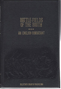 Time-Life: Collector's library of the Civil War-Battle-Fields of the South by An English Combatant LEATHER BOUND
