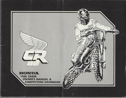 Honda CR80R 1988 Owner's Manual  and Competition Handbook (Paperback)