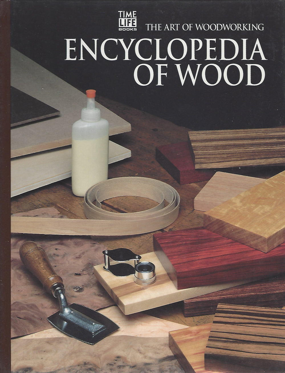 TIME-LIFE: The Art of Woodworking; Encyclopedia of Wood ( St. Remy Press) 1993
