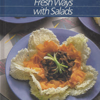 TIME-LIFE: Healthy Home Cooking; Fresh Ways with Salads  (1986)