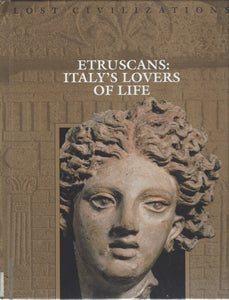 TIME-LIFE: Lost Civilizations; Etruscans; Italy's Lovers Of Life (1995)